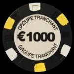 GROUPE TRANCHANT 1 000