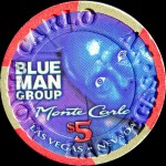 MONTE CARLO 5 $ BLUE MAN GROUP