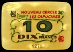 CERCLE DES CAPUCINES 10 NF