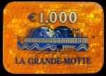 LA GRANDE MOTTE 1 000 €