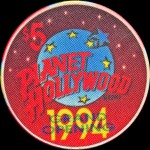 PLANETE HOLLYWOOD 5 $