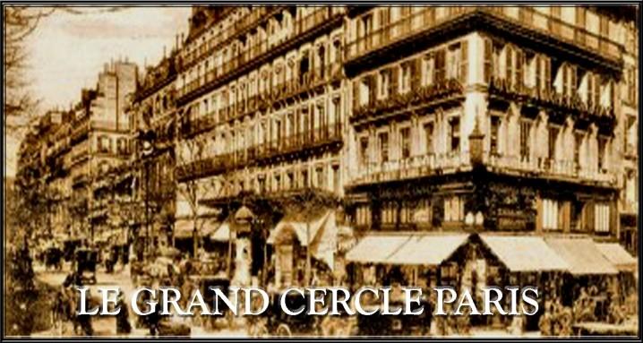 LE GRAND CERCLE - PARIS