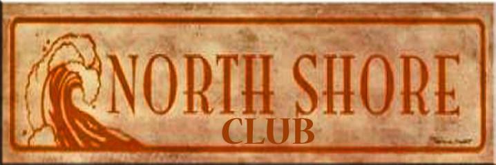 NORTH SHORE CLUB