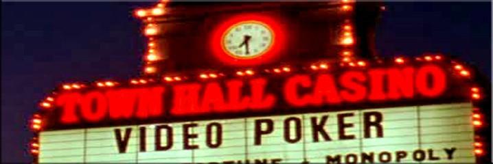 TOWN HALL CASINO